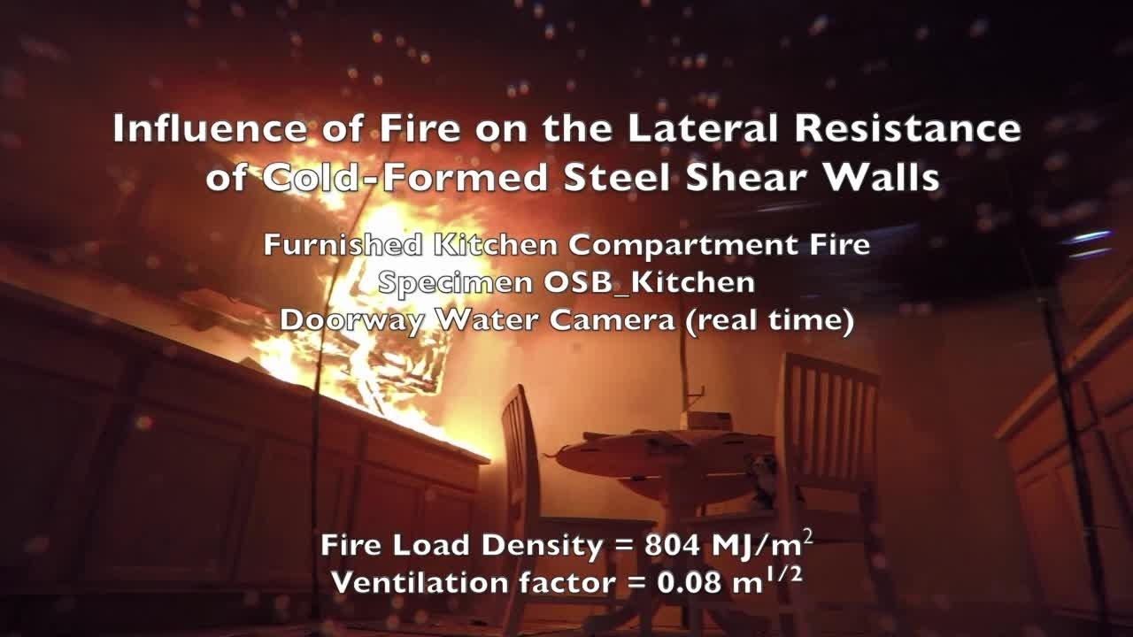 Cold-Formed Steel Shear Wall Structure-Fire Interaction (Kitchen doorway view - Real Time)