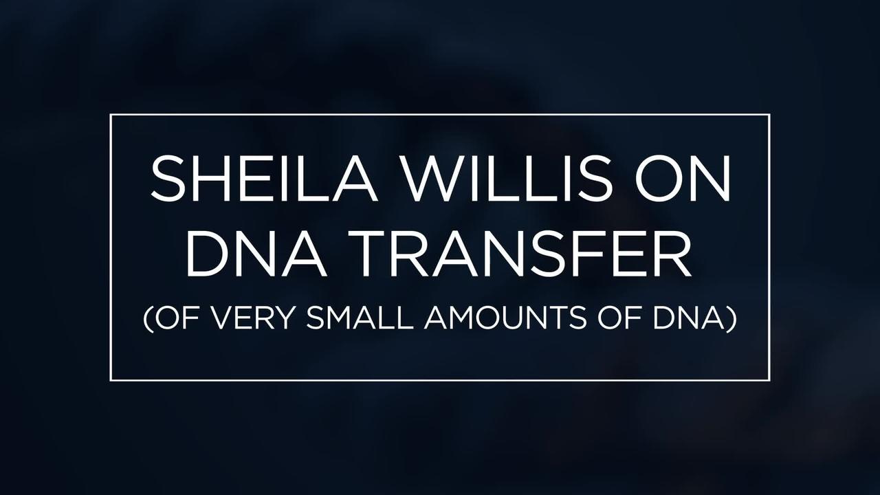 Sheila Willis on DNA Transfer
