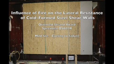 Cold-Formed Steel Shear Wall Structure-Fire Interaction (Specimen OSB03R)