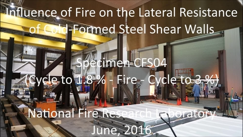Cold-Formed Steel Shear Wall Structure-Fire Interaction (CFS04)