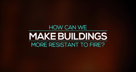 How Can We Make Buildings More Resilient to Fire?