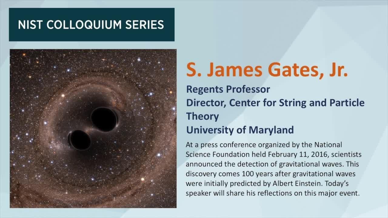 NIST Colloquium Series: S. James Gates, Jr.
