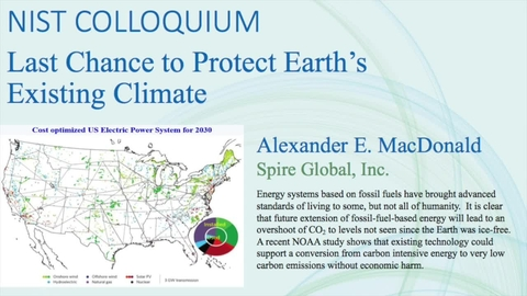 NIST Colloquium - Last Chance to Protect Earth's Existing Climate, Alexander MacDonald