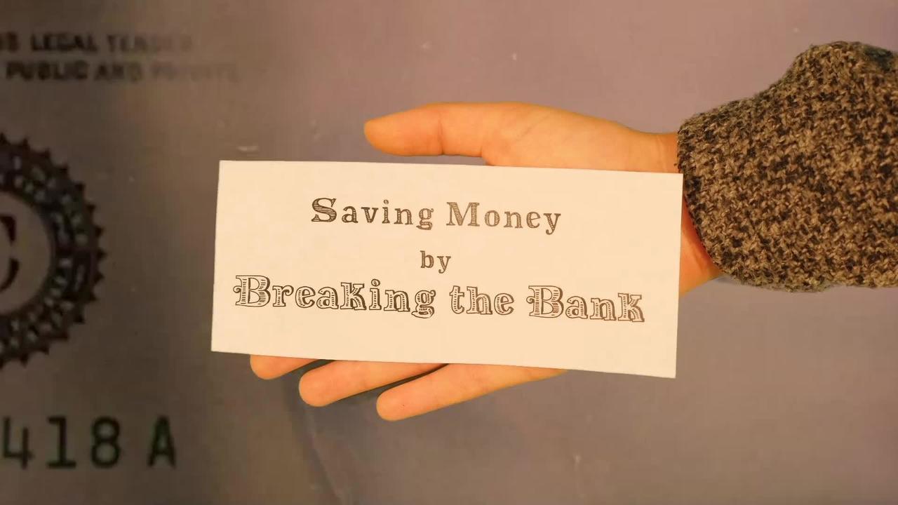 Saving Money by Breaking Bank - NISTory