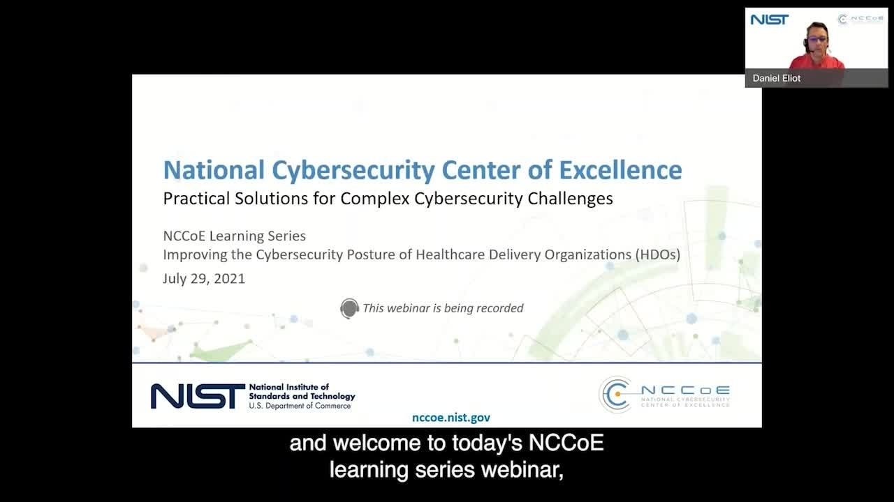 NCCoE Learning Series Fireside Chat: Improving the Cybersecurity Posture of Healthcare Delivery Organizations