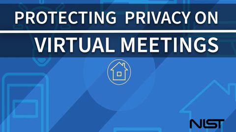 Preventing Eavesdropping and Protecting Privacy on Virtual Meetings