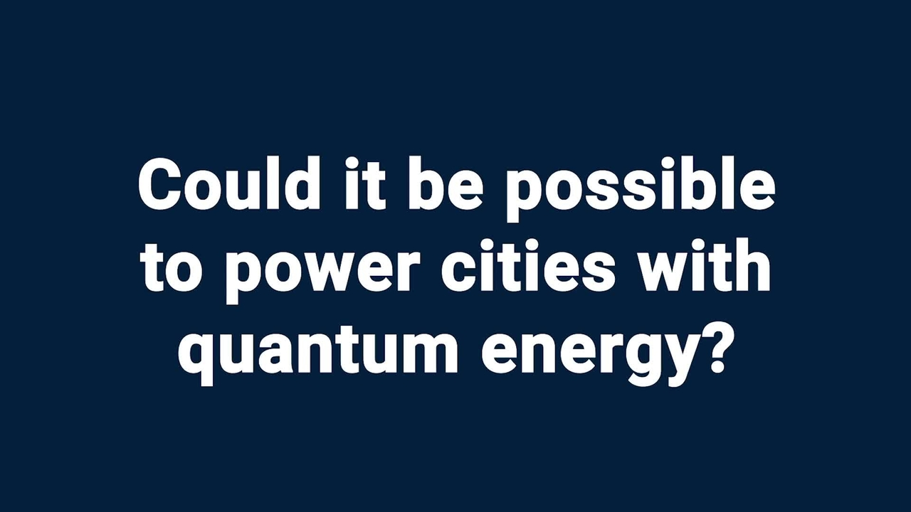 Kids ask NIST: Could it be possible to power cities with quantum energy?