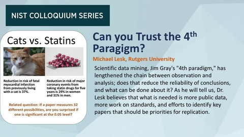 NIST Colloquium Series: Can you Trust the Fourth Paradigm? by Michael Lesk