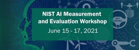 AI Measurement and Evaluation Workshop June 16 - Panel 5: Evaluation Design Process