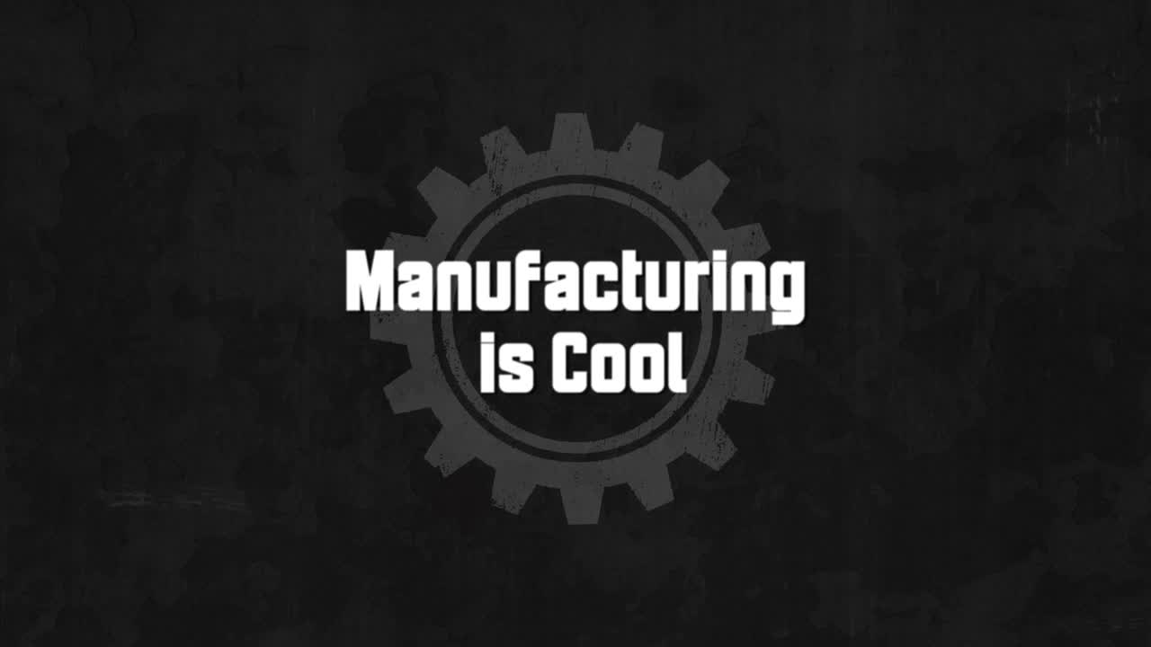 Manufacturing has a Home for Everyone