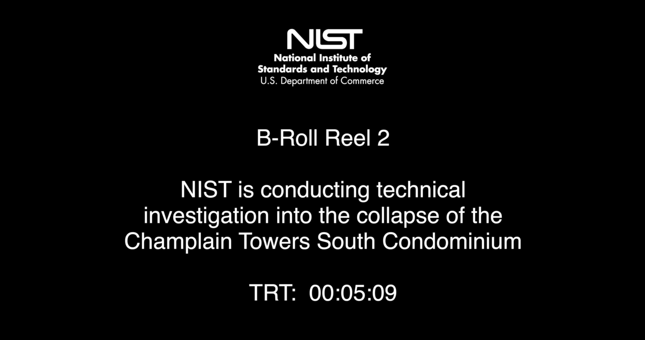 B-Roll Video Reel #2 - Champlain Tower South NIST Investigation