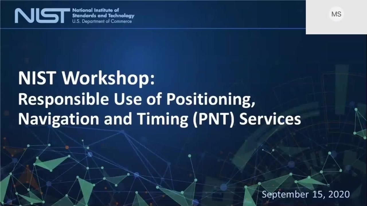 NIST Virtual Workshop on PNT Profile Development - September 15, 2020