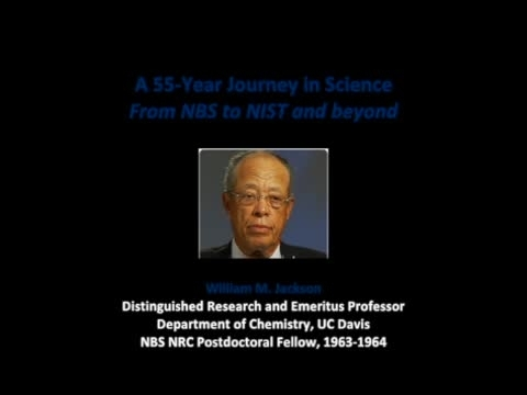 NIST Colloquium Series: A 55-year Journey in Science From NBS to NIST and beyond