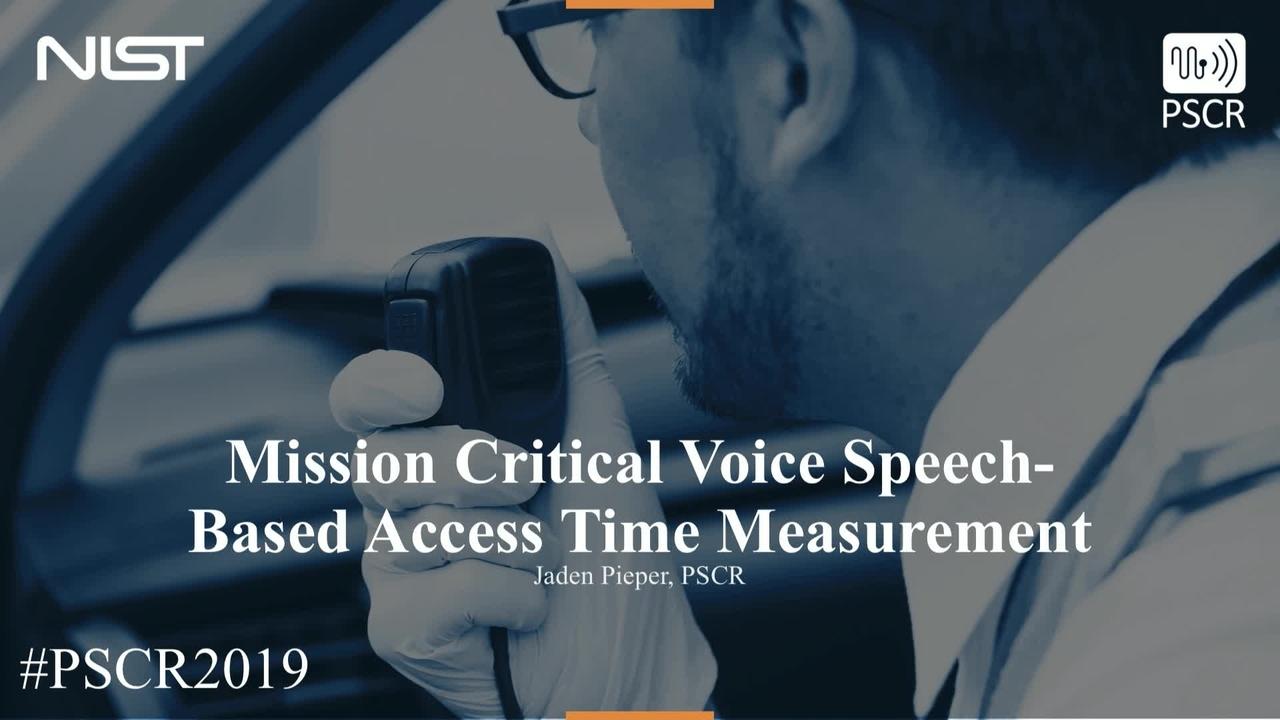 MCV Speech-Based Access Time Measurements