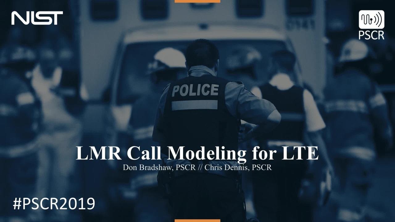 LMR Call Modeling for LTE