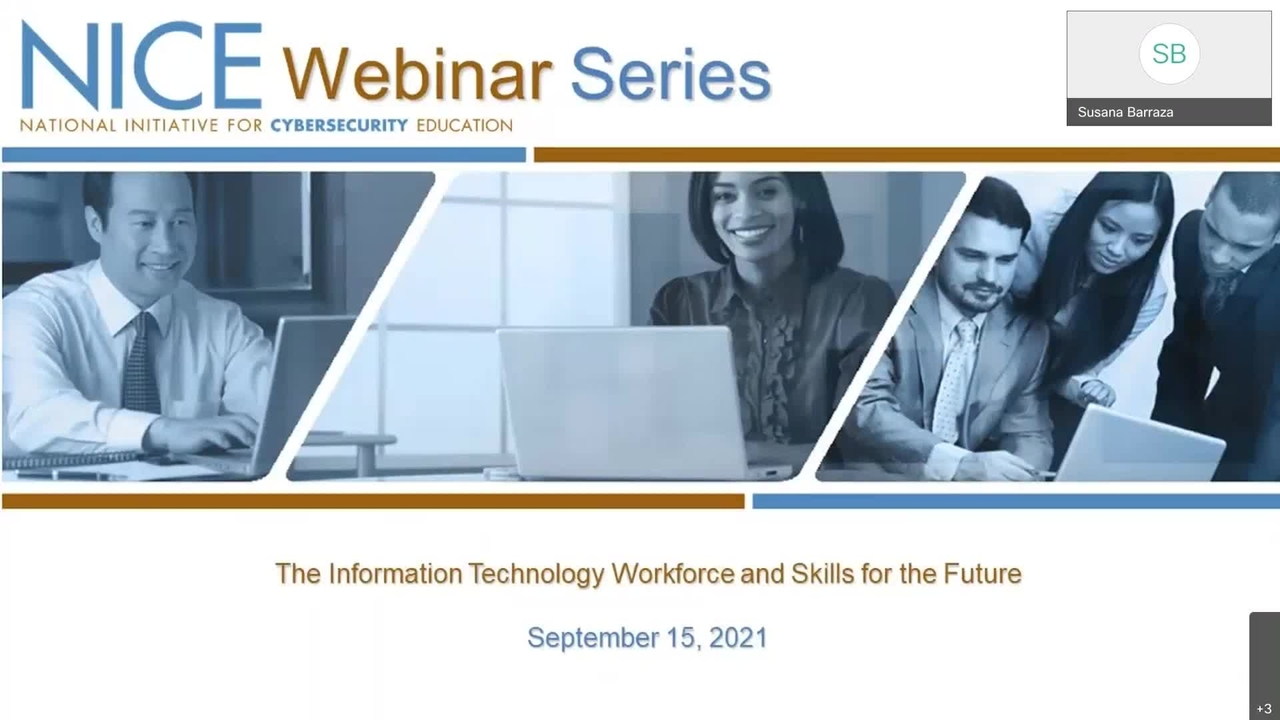 NICE Webinar: The Information Technology Workforce and Skills for the Future