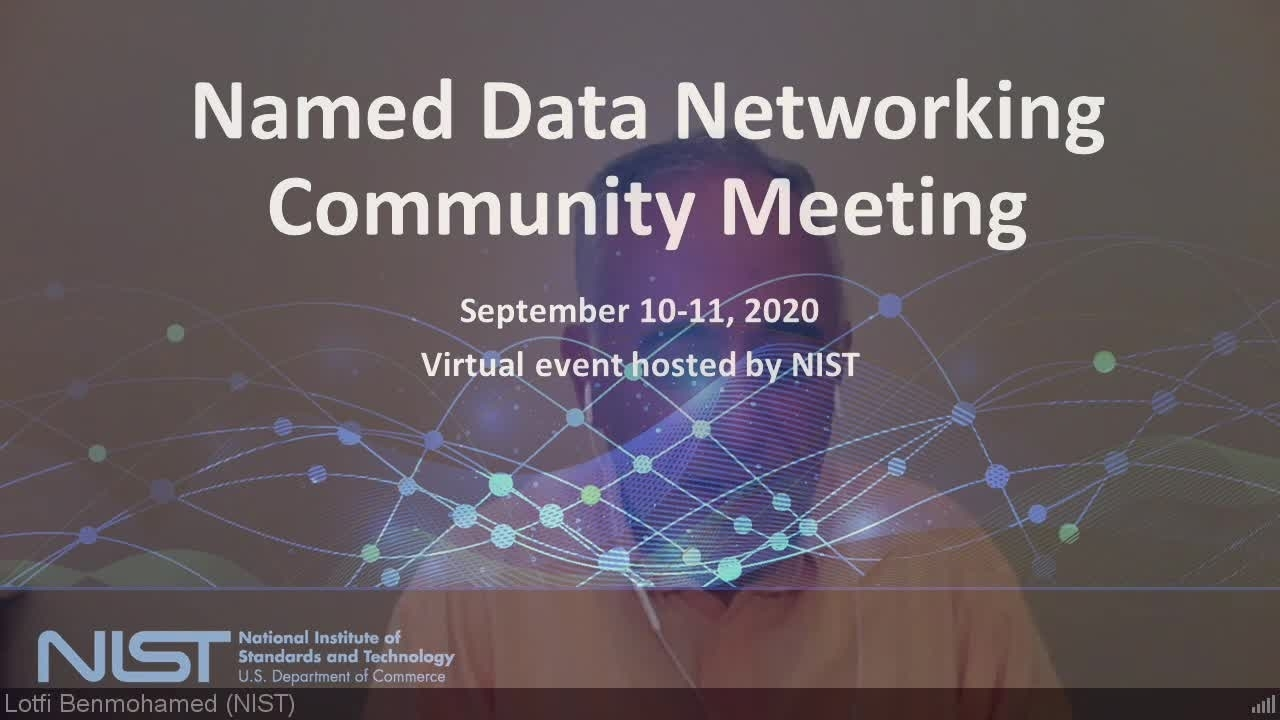 NDN Community Meeting Day 2 Part 3