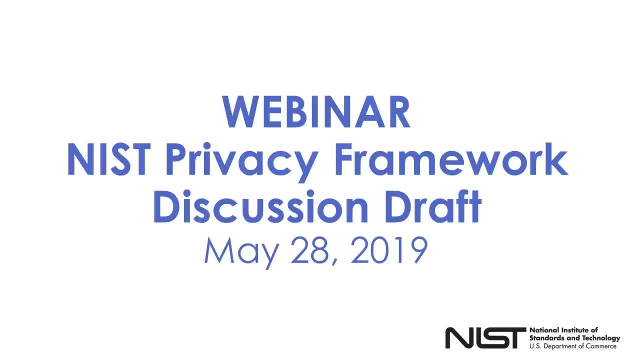 Webinar: NIST Privacy Framework Discussion Draft