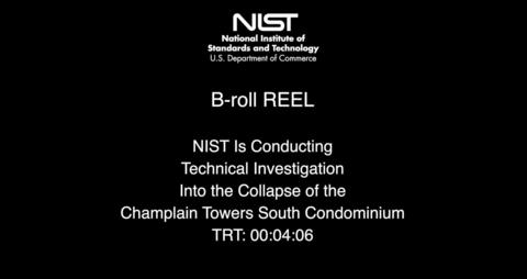 B-Roll Video Reel - Champlain Tower NIST investigation
