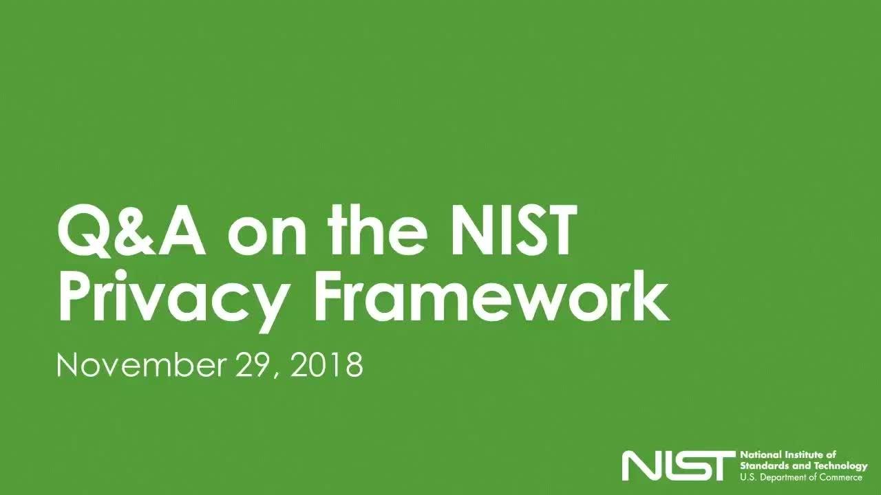 NIST Privacy Framework Q&A Webinar