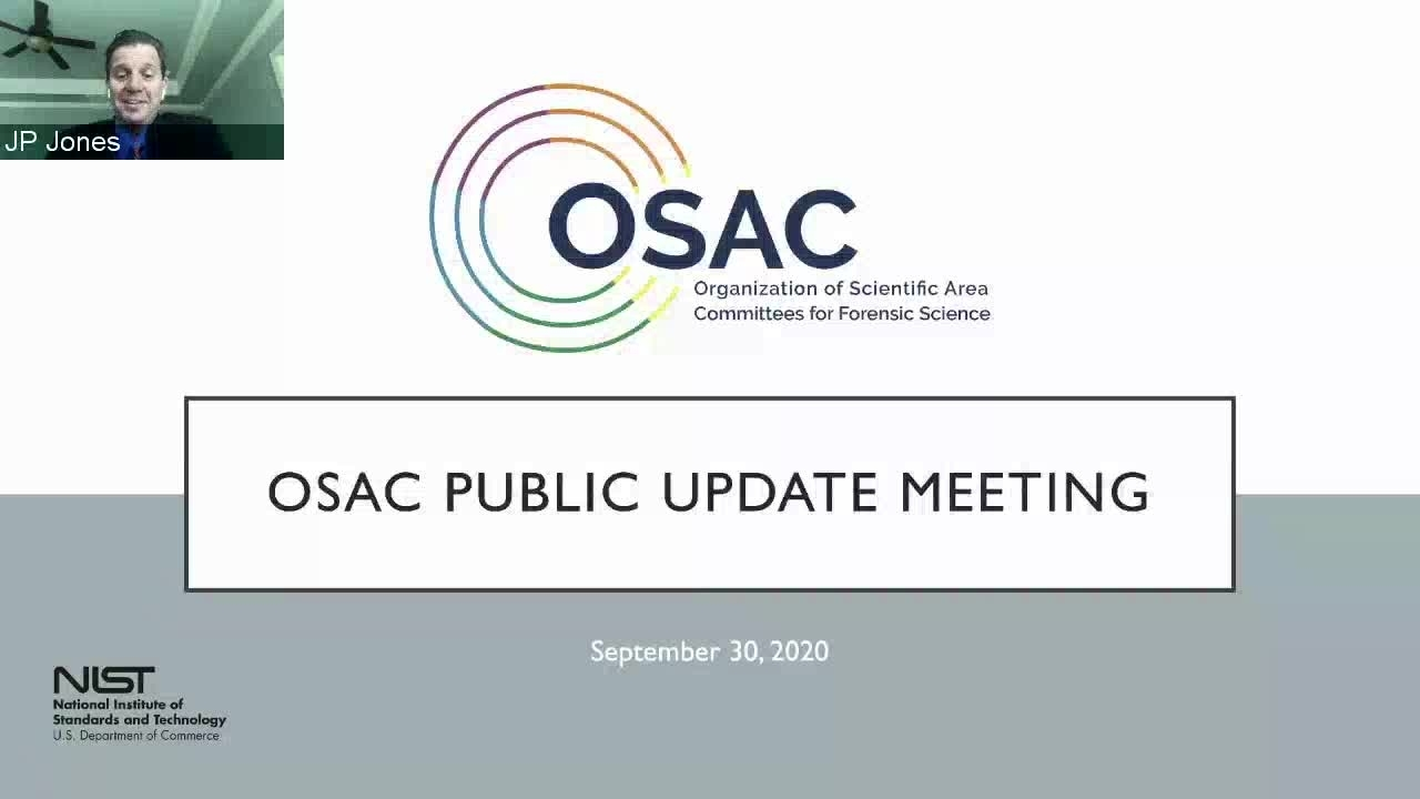 OSAC Public Update Meeting Session 1