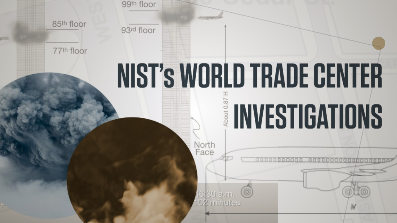 NIST's World Trade Center Investigations