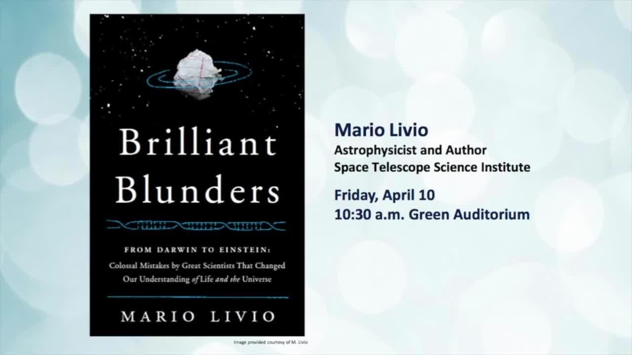 NIST Colloquium Series- Brilliant Blunders, by Mario Livio