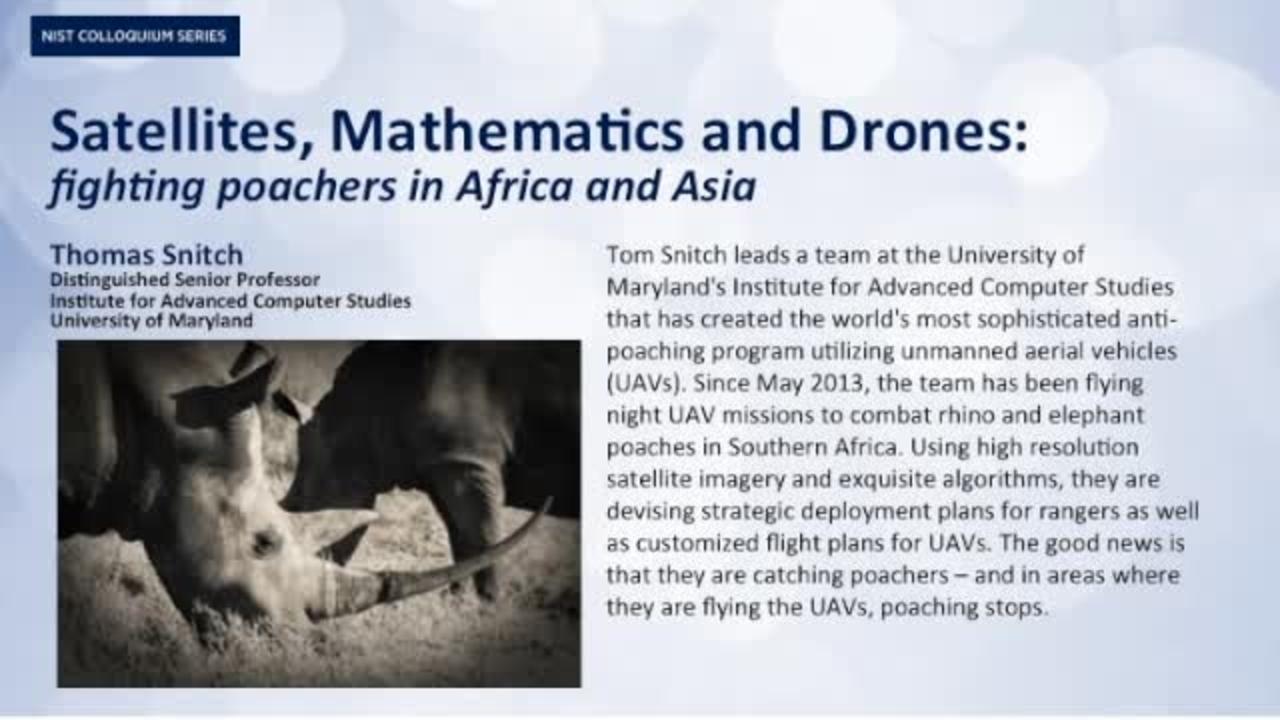 NIST Colloquium Series:  Satellites, Mathematics and Drones: fighting poachers in Africa and Asia