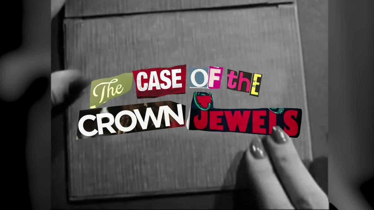 The Case of the Crown Jewels - NISTORY