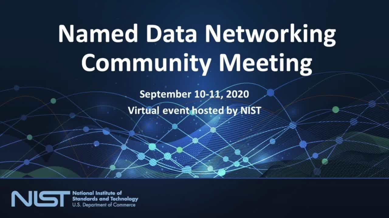 NDN Community Meeting Day 1 Part 1
