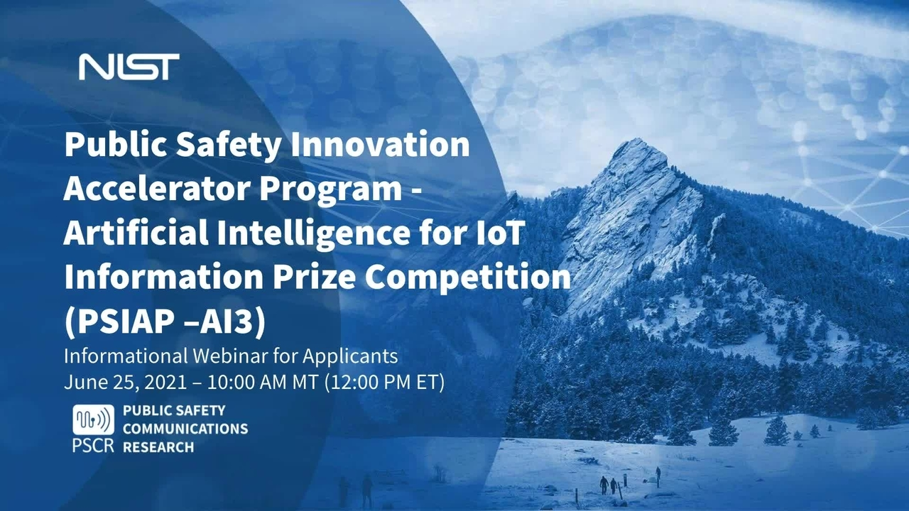 PSIAP-Artificial Intelligence for IoT Information - Notice of Funding Opportunity Webinar