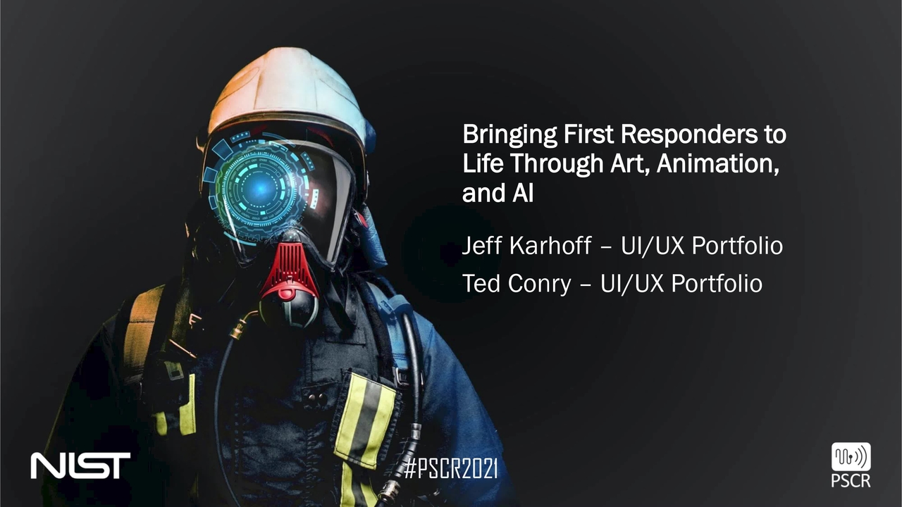 PSCR2021_Bringing First Responders to Life Through AAA_On-Demand