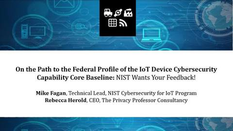 On the Path to the Federal Profile of the IoT Device Cybersecurity Capability Core Baseline:  NIST Wants Your Feedback!