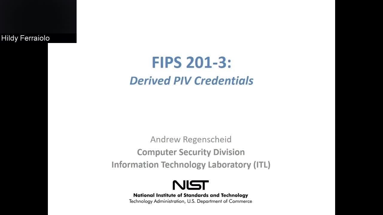 Draft FIPS 201-3 Virtual Public Workshop - Part 2