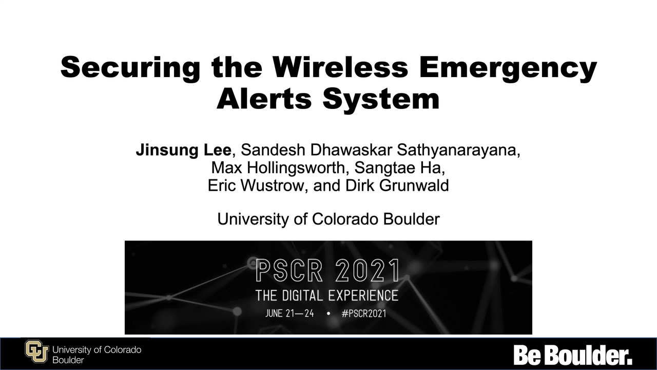 PSCR 2021_Empirical Security Analysis of the Wireless Emergency Alerts System_OnDemand