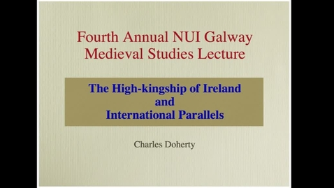 Charles Doherty - The High-kingship of Ireland  and  International Parallels