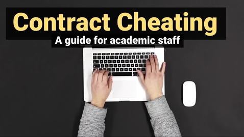Contract Cheating - a guide for academic staff