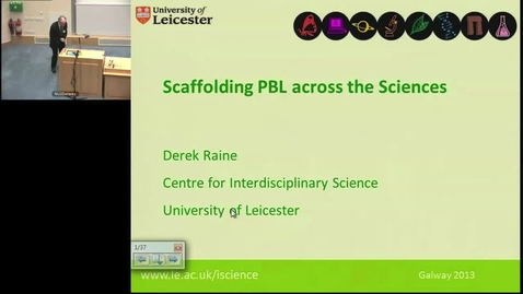 "Thumbnail for entry ""Scaffolding PBL across the Sciences"" Prof Derek Raine"