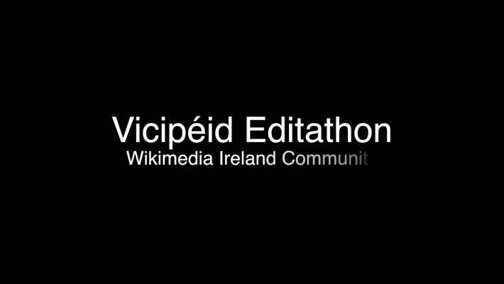Editathon on Vicipéid and Wikipedia