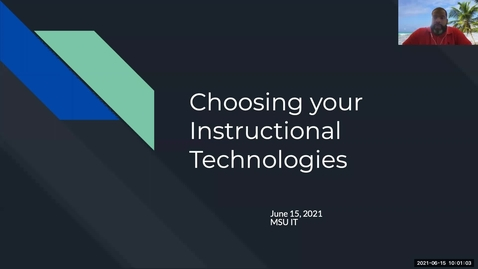 Thumbnail for entry IT Virtual Workshop - Choosing your Instructional Technologies (06.15.2021)