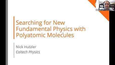 Thumbnail for entry Nuclear Science Seminar - Nick Hutzler