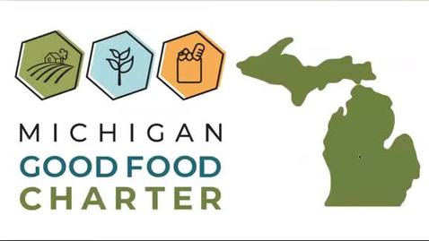 Thumbnail for entry 3-Minute MI Good Food Charter Update
