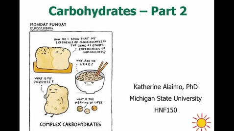 Thumbnail for entry Mini Lecture 2.5 - Carbs Part 2