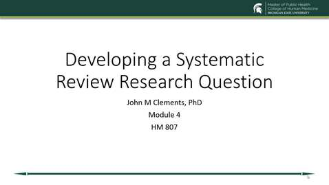 Thumbnail for entry US19 HM 807 730 Clements - Module 4 Developing a research question