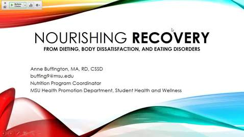 Thumbnail for entry Annie Buffington guest lecture - Nourishing Recovery from Dieting, Body Dissatisfaction and Eating Disorders
