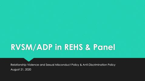 Thumbnail for entry REHS RVSM.ADP Response and Panel Discussion