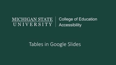 Thumbnail for entry Google Slides Tables Tutorial