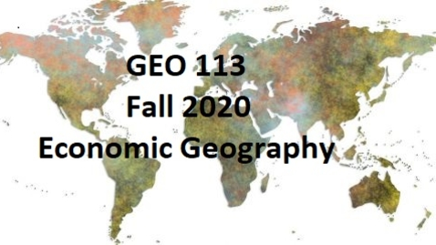 Thumbnail for entry GEO 113_ Fall 2020 - Welcome, syllabus, and class requirements