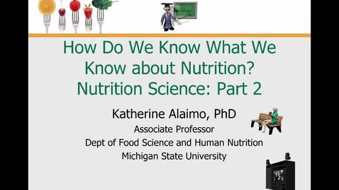 Thumbnail for entry Mini Lecture 1.3 --- Nutrition Science Part 2