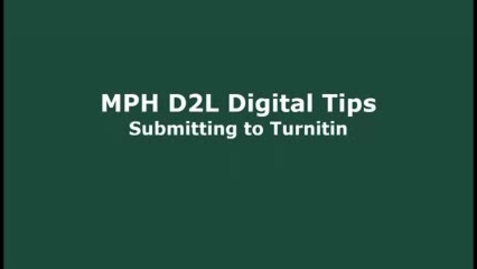 Thumbnail for entry MPH D2L Digital Tips Turnitin